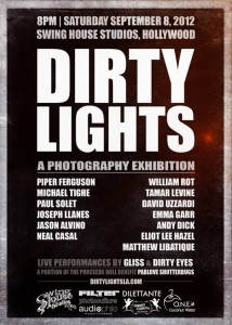 Dirty Lights: A Photo Show @ Swing House Studios, 9/8/12