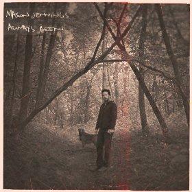 Mason Jennings: Always Been