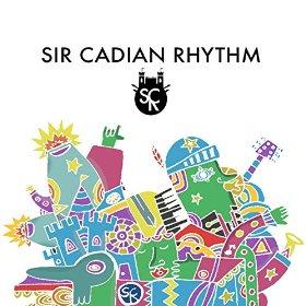 Sir Cadian Rhythm